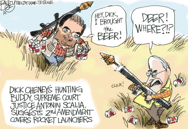 Hunting With Cheney © Pat Bagley,Salt Lake Tribune,Dick Cheney, Cheney, Scalia, Antonin, Supreme Court, Second Amendment, Hunting, Beer, Rocket Launcher, Guns, Hunters