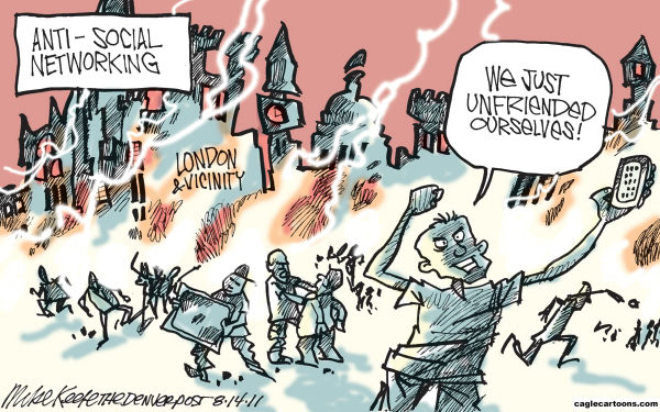After London riots, there was a call for restrictions on Twitter and Facebook. The State will look for ways to dominate and control all aspects of individual life. |  Cartoonist - Mike Keefe, source & courtesy - caglecartoons.com on 8/11/2011 12:00:00 AM  |  Click for larger source image.
