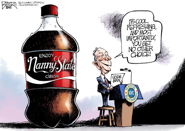 Bloomberg Soda Ban © Nate Beeler,The Columbus Dispatch,new york, city, nyc, mayor, michael, mike, bloomberg, soda, sugary, drink, ban, health, food, nanny, state, coke, pop, freedom, liberty, politics