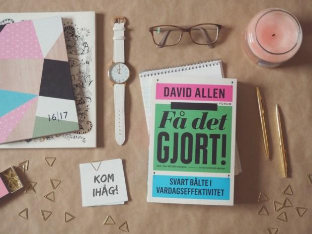 Få det gjort: Svart bälte i vardagseffektivitet av David Allen