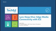 Lync Deep Dive: Edge Media Connectivity with ICE