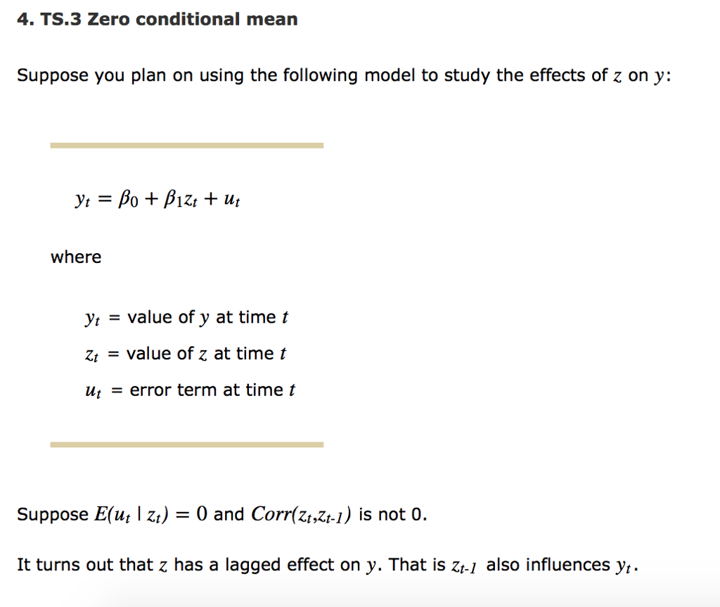 Solved 4 Ts 3 Zero Conditional Mean Suppose You Plan On