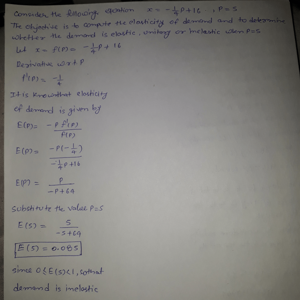 For The Following Demand Equation Compute The Elasticity
