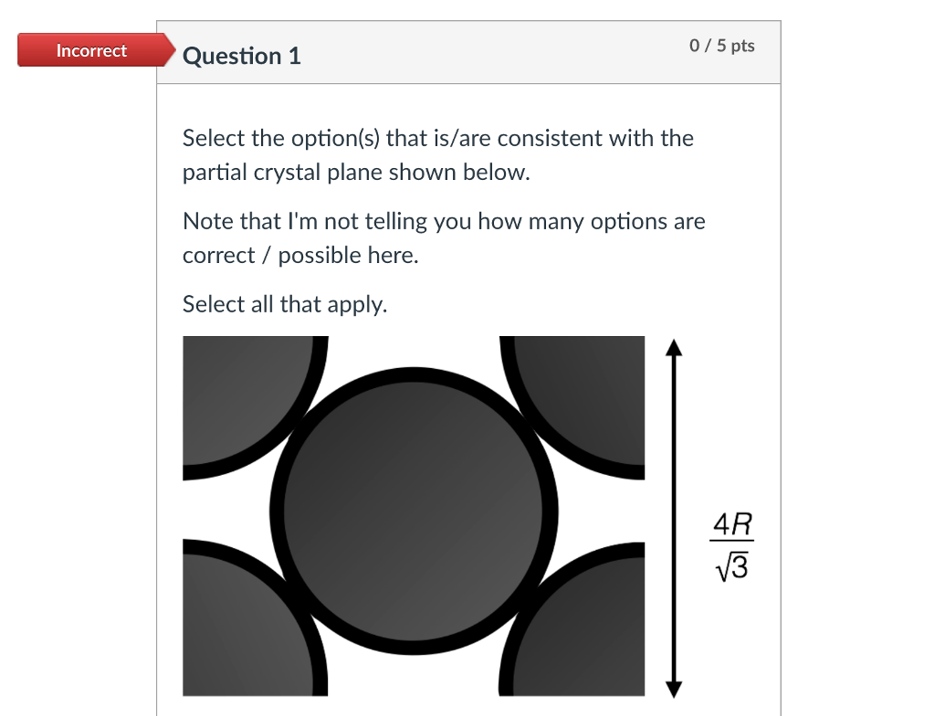 Solved Incorrect 0 5 Pts Question 1 Select The Option S