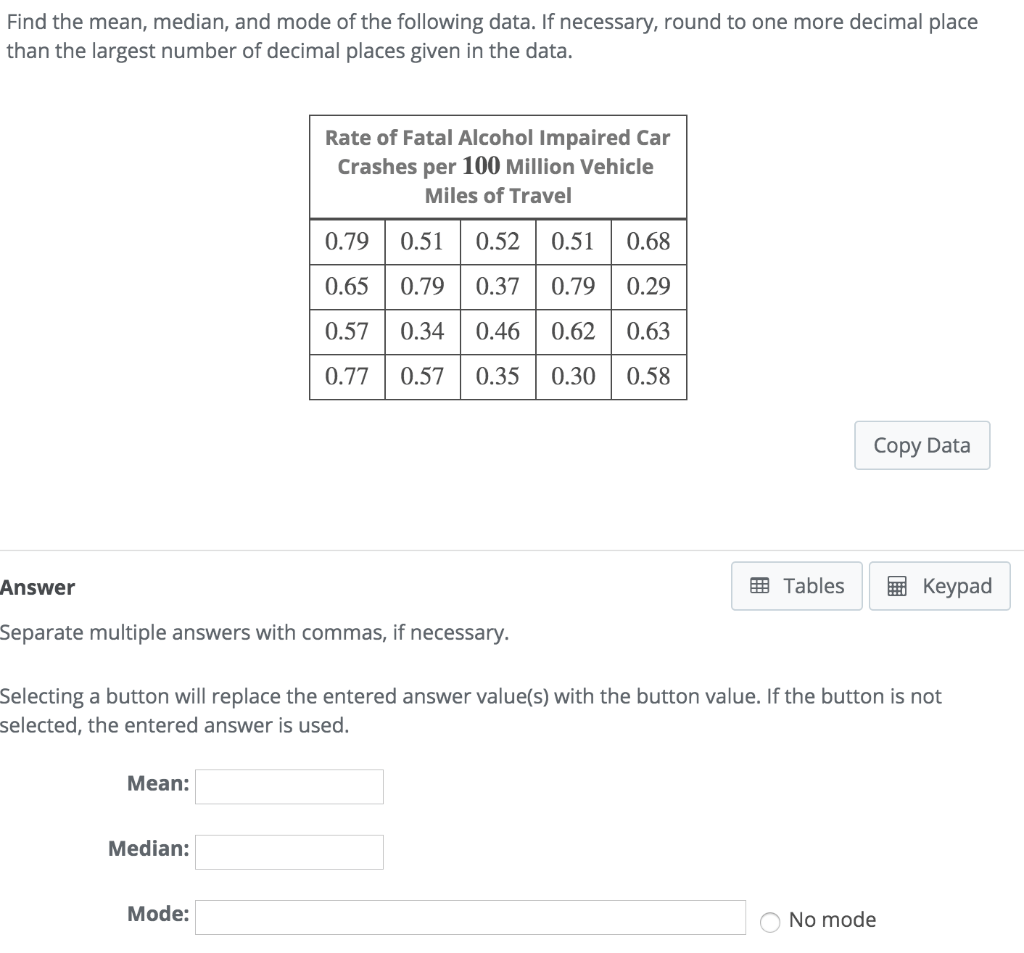 Solved Find The Mean Median And Mode Of The Following D
