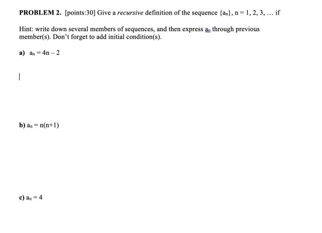 PROBLEM 19. [points:19] Give a recursive definition of  Chegg.com