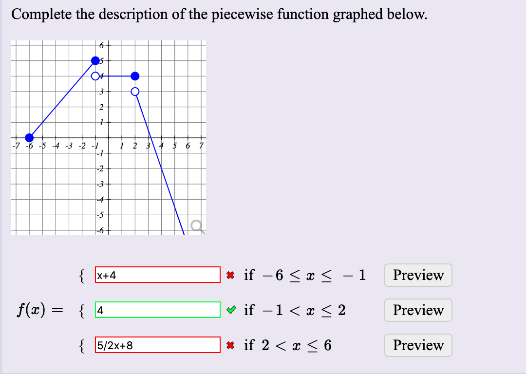 Solved Complete The Description Of The Piecewise Function