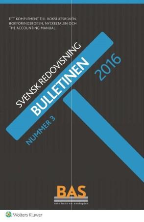 Bulletinen nummer 3 2016 BAS-kontogruppen Fastigheter BAS 2016