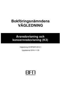 K3 BFN Bokföringsnämnden BFNAR 2012:1 Årsredovisning och koncernredovisning (K3)