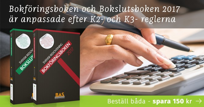 BAS 2017 Svensk Redovisning Bokföringsboken Bokslutsboken K2 K3 ÅRL Årsredovisningslagen