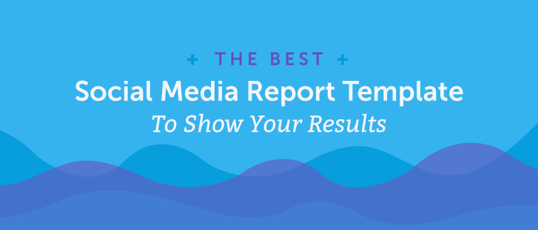 Social media analytics report template for twitter. Social Media Report Template How To Show Your Results Coschedule