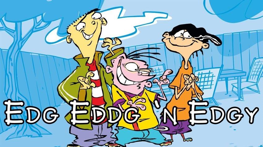 Edg-Eddg-and-Edgy