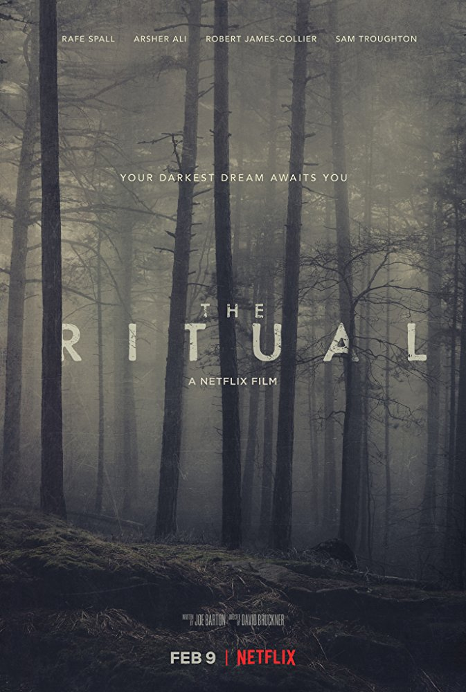 Four friends get more than they bargained for in the trailer for the upcoming Netflix horror movie The Ritual 4
