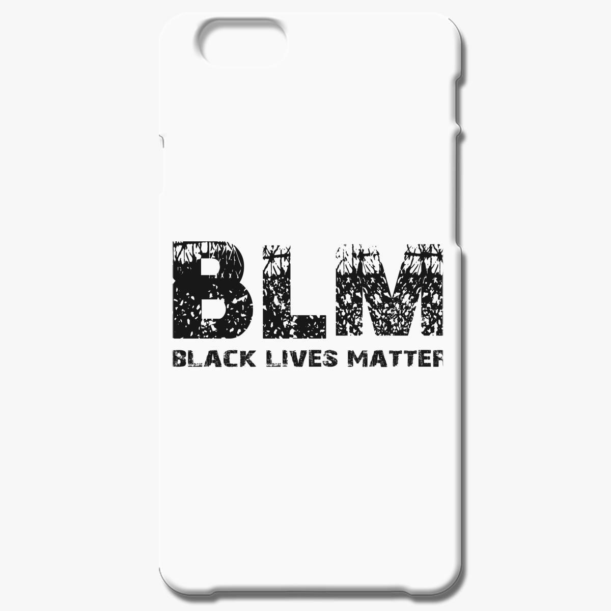 Blm Black Lives Matter Iphone 6 6s Plus Case