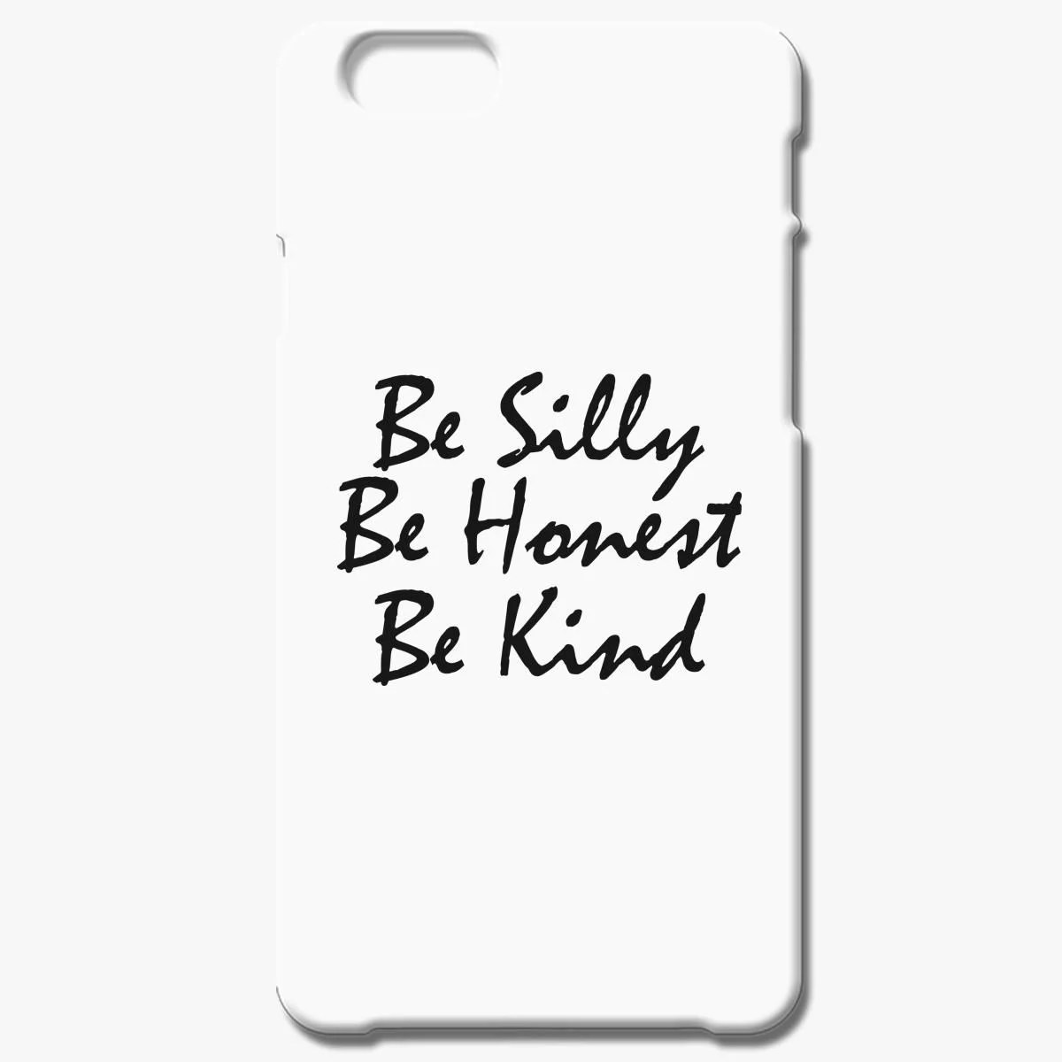 Be Kind Tees Iphone 6 6s Plus Case