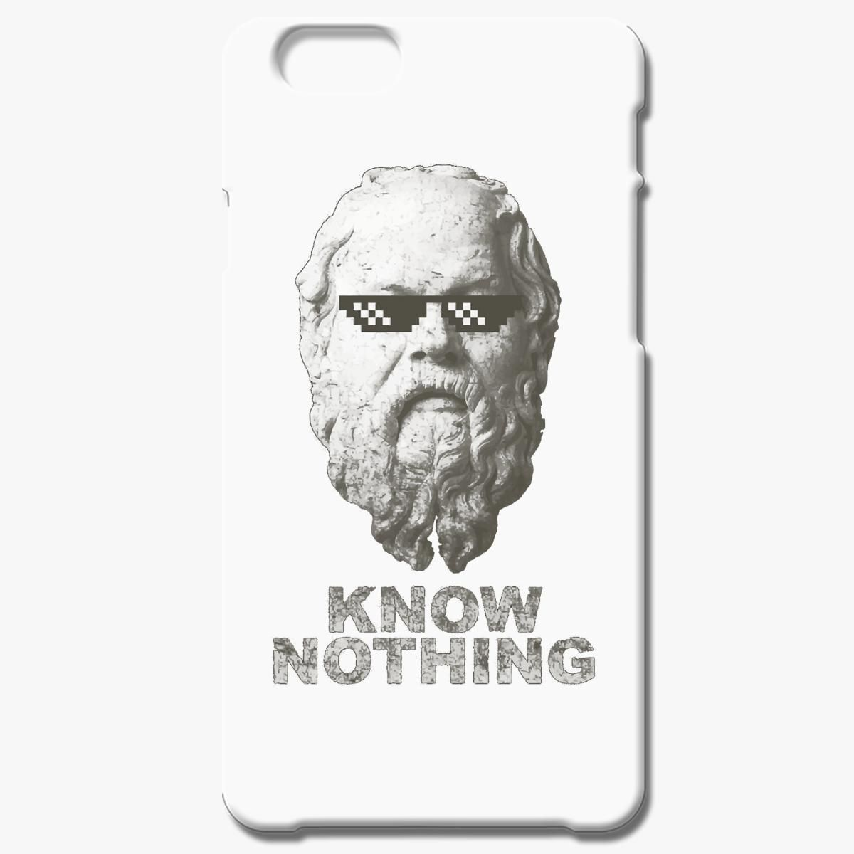 Know Nothing Iphone 6 6s Case