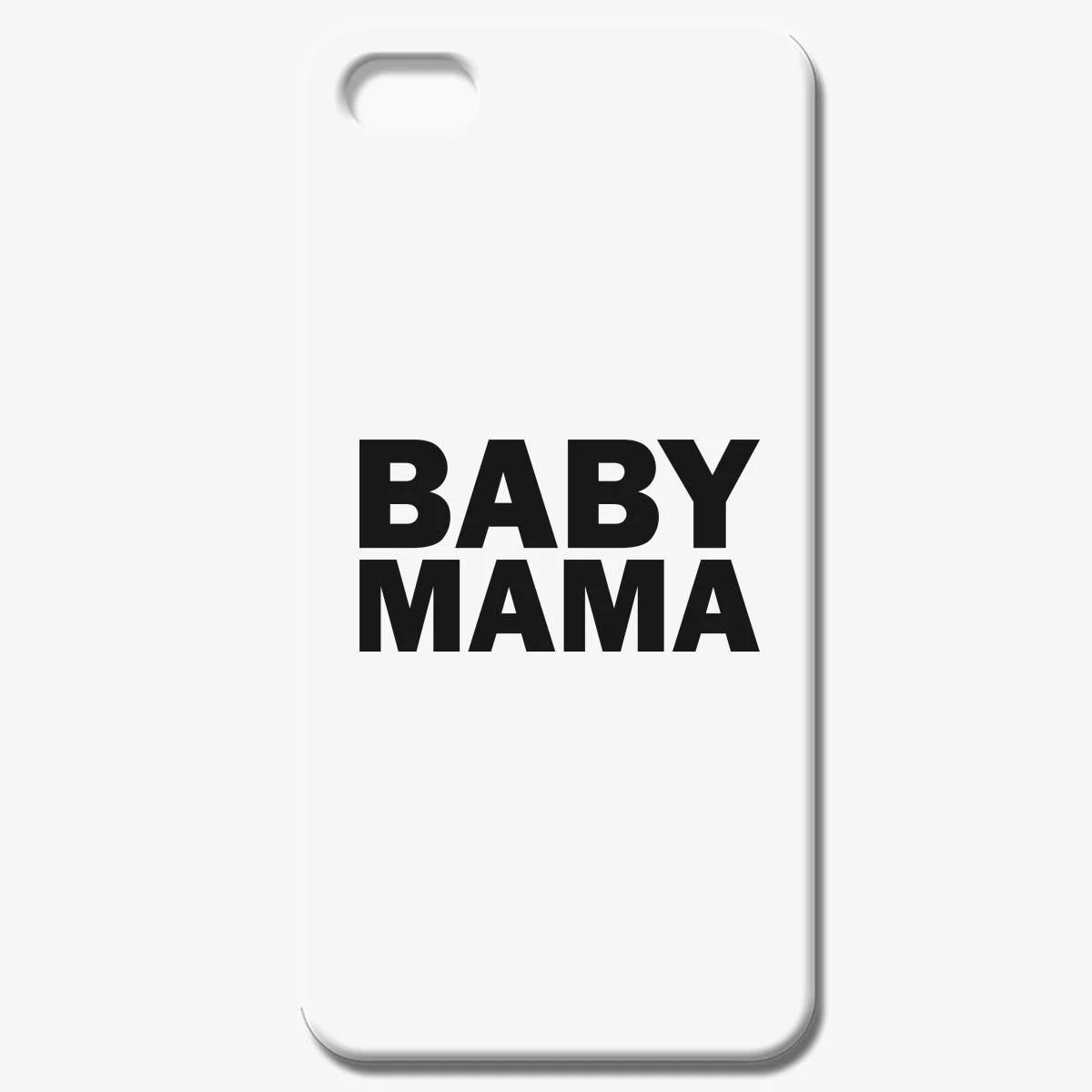 Baby Mama Iphone 7 Case