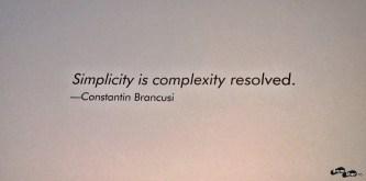 Simplitatea este complexitatea rezolvată.