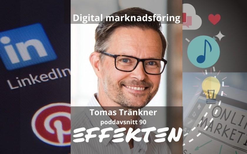 Digital marknadsföring idag. Tomas Tränkner.