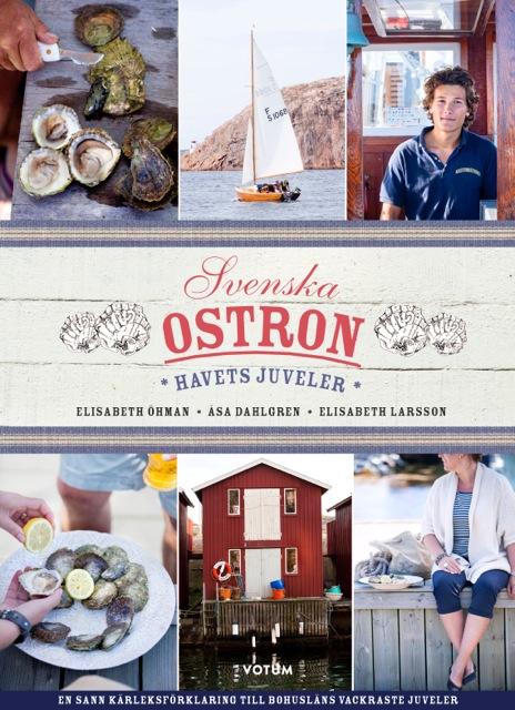 """""""Svenska Ostron - Havets juveler"""" av Elisabeth Öhman"""