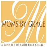 Wisdom in Fearing the Lord (Moms By Grace - Sep 2017)