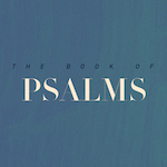 The Shepherd Psalm (Psalm 23)