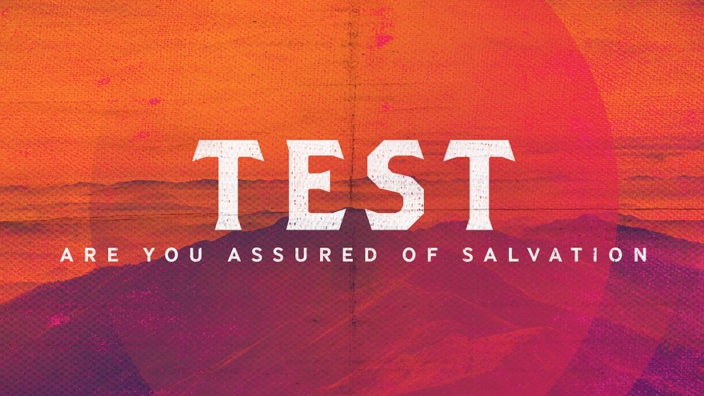 Tests: Assurance of Salvation