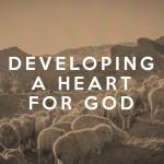 Desarrollando un Corazón para Dios (1 Samuel)