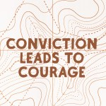 Conviction Leads to Courage (Acts 21:1-16)