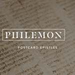 The Epistle to Philemon Grace Changes Everything (Part 2)