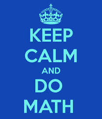 Keep Calm and Do Your Math