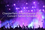 2017 Chesterfield Amphitheater Concert Series Schedule