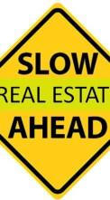 Slow Real Estate Market