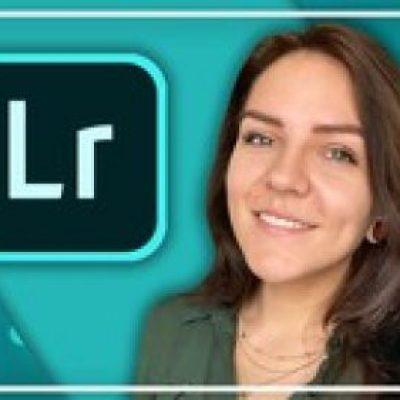Complete Adobe Lightroom Megacourse: Beginner to Expert