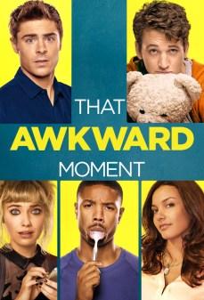 مشاهدة وتحميل فلم That Awkward Moment تلك اللحظة المحرجة اونلاين