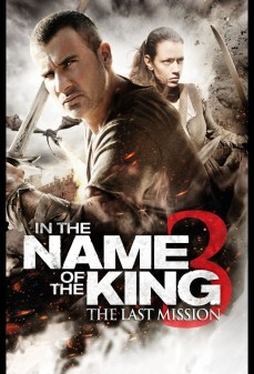 مشاهدة وتحميل فلم In the Name of the King 3: The Last Job في اسم الملك 3 : اخر مهمة اونلاين