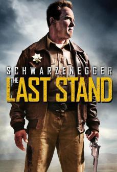 مشاهدة وتحميل فلم The Last Stand الوقفة الاخيره اونلاين