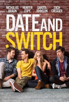 مشاهدة وتحميل فلم Date and Switch  اونلاين