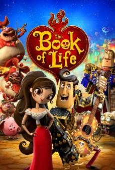 مشاهدة وتحميل فلم The Book of Life كتاب الحياه اونلاين