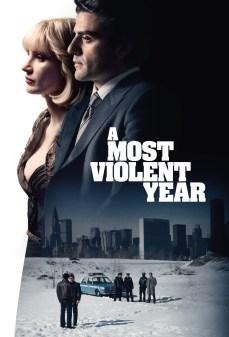مشاهدة وتحميل فلم A Most Violent Year العام الأكثر عنفًا  اونلاين