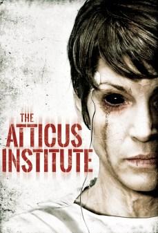 مشاهدة وتحميل فلم The Atticus Institute أكاديمية أتيكوس  اونلاين