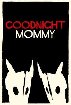 تحميل فلم Goodnight Mommy تصبحين على خير يا أمي  اونلاين