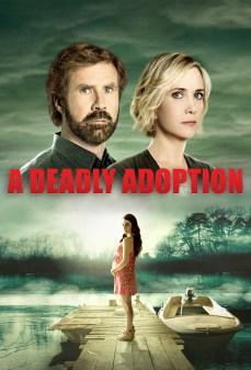 تحميل فلم A Deadly Adoption تبني قاتل  اونلاين