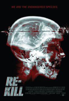 مشاهدة وتحميل فلم Re-Kill إعادة قتل اونلاين