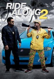 مشاهدة وتحميل فلم Ride Along 2 جولة مع شرطي 2  اونلاين