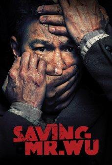 مشاهدة وتحميل فلم Saving Mr. Wu  اونلاين