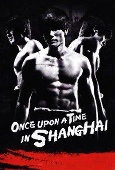 تحميل فلم Once Upon a Time in Shanghai  اونلاين