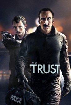 مشاهدة وتحميل فلم The Trust الثقة اونلاين