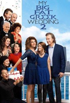مشاهدة وتحميل فلم My Big Fat Greek Wedding 2 زفافي اليوناني الكبير الضخم 2 اونلاين