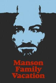 تحميل فلم Manson Family Vacation إجازة عائلة مانسون اونلاين